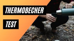 thermobecher test